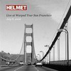 HELMET Live at Warped Tour San Francisco: July 8, 2006 album cover