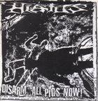 HIATUS Disarm All Pigs Now! / Police Riot album cover