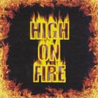 HIGH ON FIRE High on Fire album cover