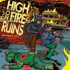 HIGH ON FIRE High on Fire / Ruins album cover