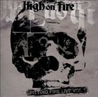 HIGH ON FIRE Spitting Fire Live Vol. 1 album cover