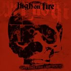 HIGH ON FIRE Spitting Fire Live Vol. 2 album cover