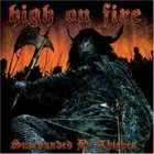 HIGH ON FIRE Surrounded by Thieves album cover