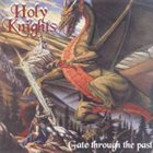 HOLY KNIGHTS Gate Through the Past album cover