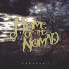 HOME OF THE NOMAD Caravan: I album cover
