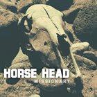 HORSE HEAD Missionary album cover