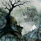 HOTEL WRECKING CITY TRADERS Phantamonium album cover