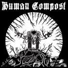 HUMAN COMPOST Human Compost / Lacrimosa album cover