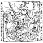 HUMMINGBIRD OF DEATH Hummingbird Of Death / Chainsaw To The Face album cover