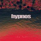 HYPNOS The Fall album cover