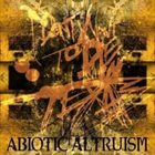 I DON'T WANT TO DIE IN TEXAS Abiotic Altruism album cover