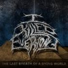 I KILLED EVERYONE The Last Breath Of A Dying World album cover