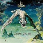 ICE DRAGON Dream Dragon album cover