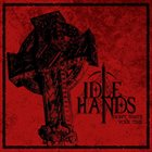 IDLE HANDS Don't Waste Your Time album cover