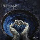 IDLE HANDS Mana album cover