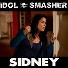 IDOL SMASHER Sidney album cover