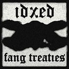 IDXED Fang Treaties album cover