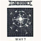 IGNORANCE Why? album cover