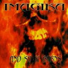 IMAGIKA And So It Burns album cover