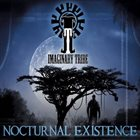IMAGINARY TRIBE Nocturnal Existence album cover