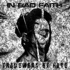 IN BAD FAITH Framework Of Hate album cover