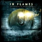 IN FLAMES Soundtrack to Your Escape album cover