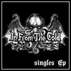 IN FROM THE COLD Singles EP album cover