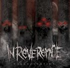 IN REVERENCE Hallucination album cover