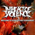 IN THE ACT OF VIOLENCE Welcome To Everlasting Punishment album cover