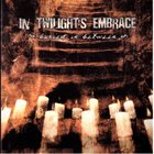 IN TWILIGHT'S EMBRACE Buried In Between album cover