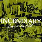 INCENDIARY Amongst The Filth album cover