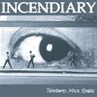 INCENDIARY Thousand Mile Stare album cover