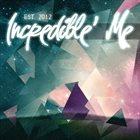 INCREDIBLE' ME Est. 2012 album cover
