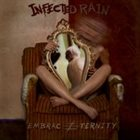 INFECTED RAIN Embrace Eternity album cover