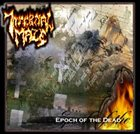 INFERNAL MAZE Epoch of the Dead album cover