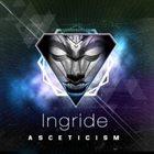 INGRIDE Asceticism album cover