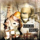 INHUMAN VISIONS Symptoms of the Manipulated album cover