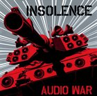 INSOLENCE Audio War album cover