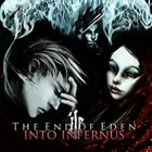 INTO INFERNUS The End Of Eden album cover