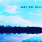 INTO THE COVE Ancient Climates album cover