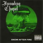 INVADING CHAPEL Snow After Fire album cover
