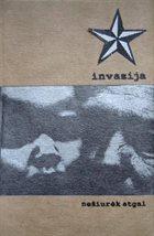 INVAZIJA Nežiūrėk Atgal album cover