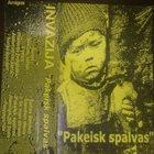 INVAZIJA Pakeisk Spalvas album cover