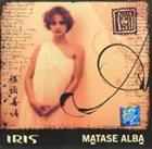 IRIS Mătase albă album cover