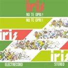 IRIS Nu te opri! album cover