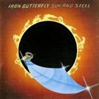 IRON BUTTERFLY Sun and Steel album cover