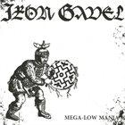 IRON GAVEL Mega-Low Mania album cover