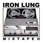 IRON LUNG Iron Lung Mixtape II album cover