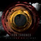 IRON THRONES Visions of Light album cover