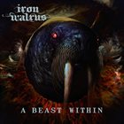 IRON WALRUS A Beast Within album cover